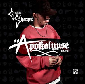 "Leman Sharque – ""Apokalypse Tape"""