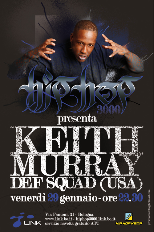Keith Murray live @ Link, Bologna – 29/01/10
